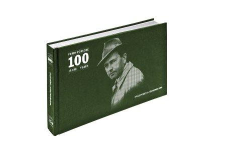 Il volume che celebra i 100 anni con Ferry Porsche