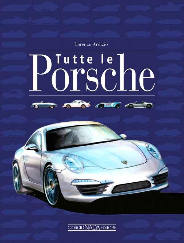 Photo of Tutte le Porsche